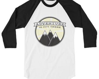 Adventure is Out There 3/4 sleeve raglan baseball tee