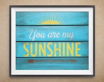 Digital Art Print, You are My Sunshine Pallet Board, Blue and Yellow, Multiple Sizes Available