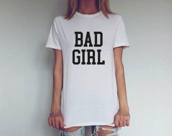 Bad Girl Shirt | Bad Ass Girl Shirt | Funny Shirt |  Bad Girl Club Shirt | Graphic Shirt | Jersey Short Sleeve Tee