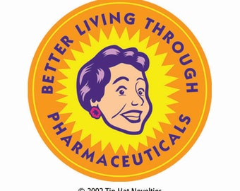Better Living Through Pharmaceuticals Sticker
