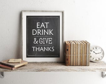 Eat Drink Give Thanks Kitchen Print Quote Art (printable wall thanksgiving decor typography quotes hand lettered INSTANT DOWNLOAD)