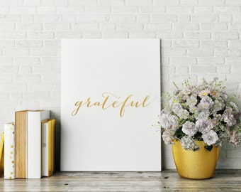 Grateful Print, Gold Foil Print, Inspirational Print, Decor, Watercolor, Prints, Wall Art, Foil Print, Gold Foil, Trendy Wall Decor