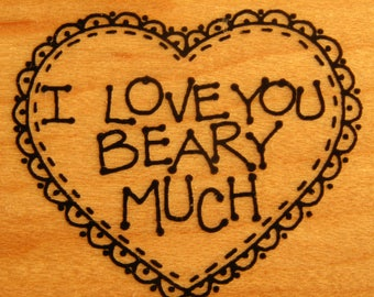 Rubber Stamps, I Love You Beary Much