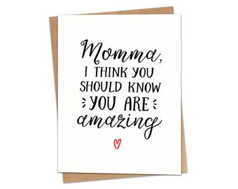 Momma You Are Amazing Greeting Card C138