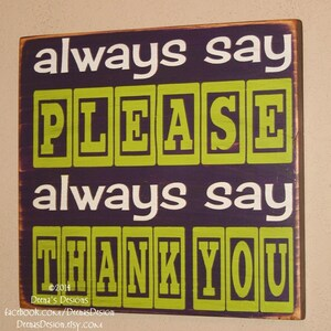 Manners Reminder Sign, Classroom Decor, Classroom Wall Hanging, Distressed Classroom Wall Decor, Custom Wood Sign - Always Say Please