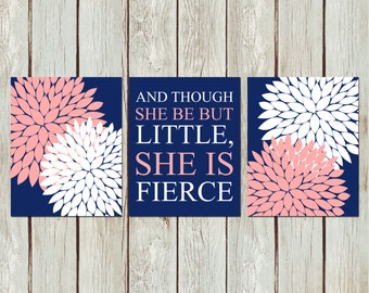 And Though She Be But Little She Is Fierce Flowers Navy Blue Pink White Nursery Inspirational 8x10 Wall Art Decor Print Set Digital Download
