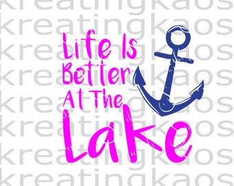 life is better at the lake SVG & PNG