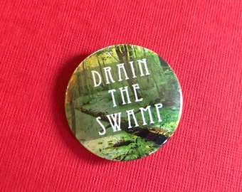 Green Drain the Swamp Pinback Button, Election Pin, US Flag Button, Donald Trump Quote, Make America Great Again Magnet, Keychain Gift