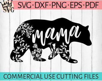 Mama Bear SVG, Mama Bear, Mothers Day SVG, SVG Files for Cricut, Files For Silhouette, Mama Bear Clipart, Mama Svg, Mother Svg, Mom Svg Dxf