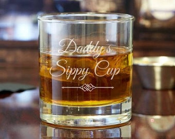 Daddy's Sippy Cup | Custom Rocks Glass | Whiskey Glass | Scotch Glass | Custom Gift | Engraved Glass | Personalized Glass | Cocktail Glass
