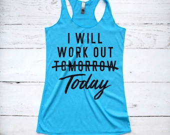 Workout Tank Top, I Will Work Out Today Tomorrow, My Diet Starts Tomorrow, Fitness Tank, Motivational Workout Shirt, Resting Gym Face Shirt