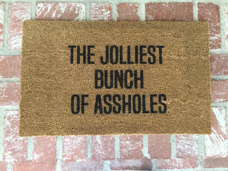 🔎zoom & The Jolliest Bunch of Aholes-door mat-door mats-custom door