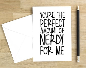 Nerdy Anniversary Card. Cheeky Love You Card for Him. Valentine's Day Card for Her. NB014