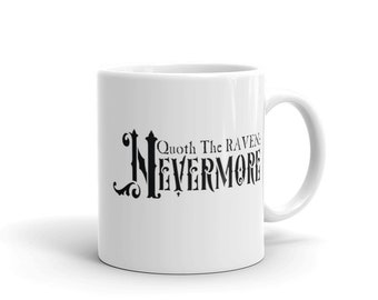 Quoth the Raven Nevermore Mug