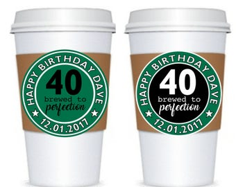 SET of 10 Birthday Coffee Hot Chocolate Sleeves + Labels - Customizable  Personalized - Party Favors - Gifts  Celebration  Any Age Celebrate