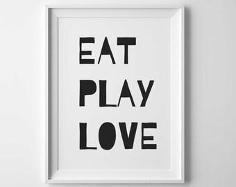 Eat Play Love, Wall Art, Nursery Poster, Nursery Print,  Nursery Wall Art, Nursery Printables, Instant Download, Kids wall art, black white