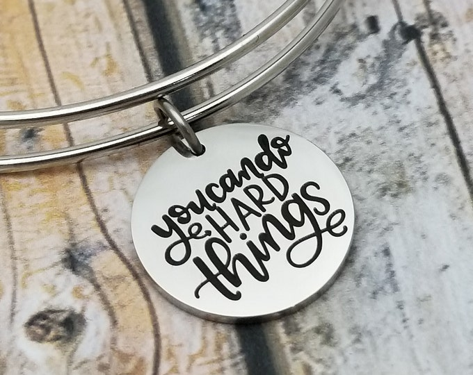 You can do hard things Customizable Expandable Bangle Charm Bracelet, choose your charms, create your style, design your bracelet,