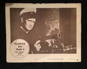 Original 1953 The Secret Code Chapter 6 Flaming Oil Lobby Card Movie Poster, Paul Kelly, WW2, War, Army, World War 2