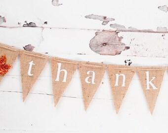 Thanksgiving Banner, Thankful Burlap Banner, Thankful Banner, Thanksgiving Decor, Thanksgiving Photo Prop, B102