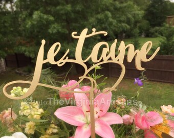 Cake Topper in French - Je T'aime Cake Topper - Wedding Cake Topper in French - I love You Cake Topper - Je T'aime - French Wedding Decor