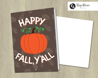 Printable Greeting Card - Happy Fall, Y'all - Fall greeting card - Printable cards - Seasonal greeting cards - Instant download