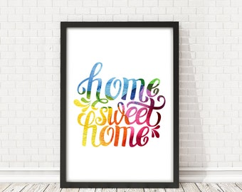 Home Sweet Home Print, Inspirational quote, Quote wall Art Printable, PRINTABLE Quote, Home Decor, Quote wall decor, Calligraphy print art