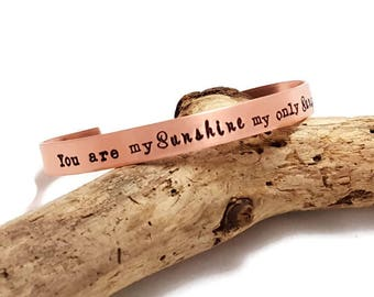 You are my Sunshine, My Only Sunshine Cuff Bracelet - Personalized stacked Cuff - Stacked Bracelets - Hand Stamped Cuff - Custom Bracelet