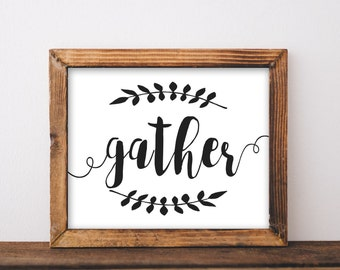 Gather Sign, printable, gather wood sign, fall decor, farmhouse, dining room decor, kitchen decor, kitchen wall decor, gather, wall art