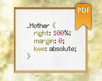 """Mother's Day funny CSS cross stitch pattern (""""mother is always right"""") Instant download."""
