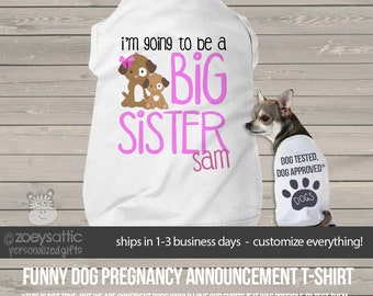 Big sister dog shirt - I'm going to be a big sister personalized dog tshirt perfect for first baby pregnancy announcement MPUP-002-ds