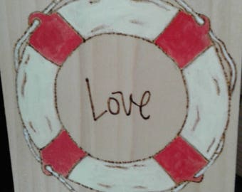 LOVE is the best lifesaver-wooden sign - life preserver ring - wood burn letters - handpainted - anniversary or wedding gift -ready to ship!