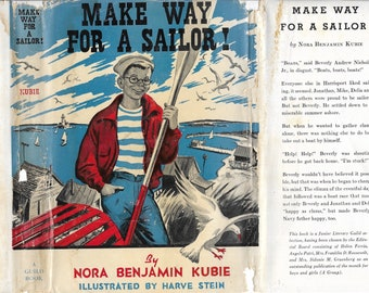 Make Way For A Sailor! by Nora Benjamin Kunie, 1946