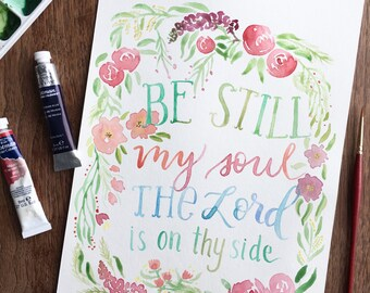 Be Still My Soul 8 x 10 Digital Watercolor Art Print