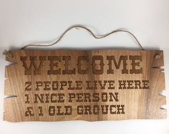 Welcome Old Grouch Sign