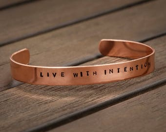 Live with Intention Cuff Bracelet, Inspirational Bracelet, Mantra Jewelry, Women's Hand-Stamped Copper Bracelet, Gift under 20, Gift for her