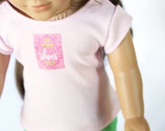 Fits like American Girl Doll Clothes - If The Shoe Fits Tee and Leggings