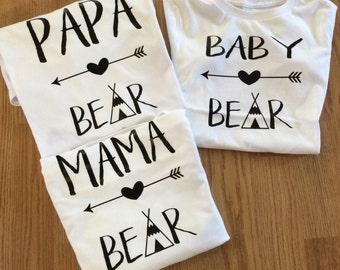 Mama Bear Shirt, Papa Bear Shirt, Baby Bear Shirt, Family Shirt, Bear Tshirts, Teepee Shirt, Mama Bear Tshirt, Mama Shirt, Papa Shirt,