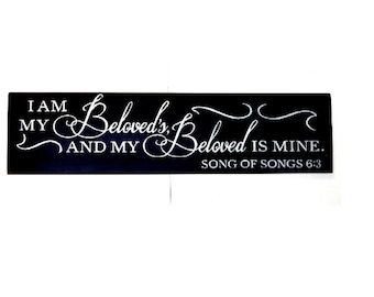 I Am My Beloveds And My Beloved Is Mine wood sign