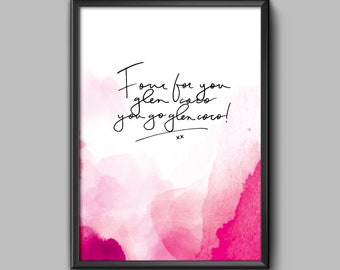Water colour handwritten wall art print - quote mean girls funny movie pop culture home decor artistic unique hipster trendy