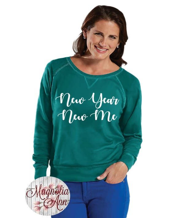 New Year New Me French Terry Sweatshirt, Small-4X, Plus Size Clothing, Happy New Years Shirt, New Years Shirt, New Years Eve Shirt, 2018