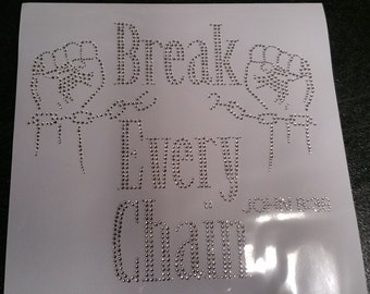 Break Every Chain - JOHN 8:36 Rhinestone Iron on Applique