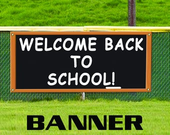 Welcome Back to School Classroom Teacher Student Custom Banner Sign