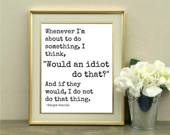 Dwight Schrute, Idiot, Office Decor, Desk Decor, Cubicle, Michael Scott, The Office Quote, New Job, Promotion, Coworker, Co-worker gift