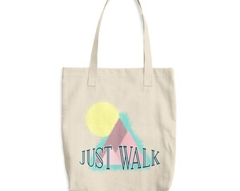 Just Walk Cotton Tote Bag - Walking Instead Of Jogging - Exercise, Fitness, Weight Loss, Healthy Lifestyle - Gift - Carry All Your Stuff