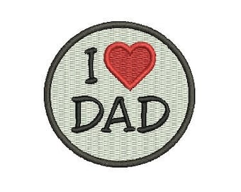 I love dad embroidery design