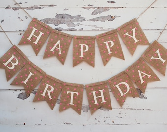 Pink Polka Dot Happy Birthday Banner, Burlap Happy Birthday Banner, Pink Burlap Birthday Banner, B083