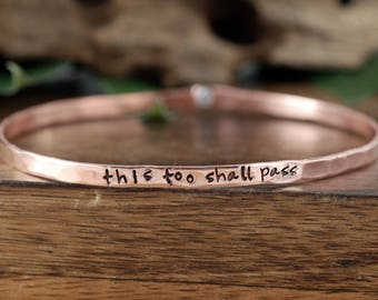This Too Shall Pass, Quote Bracelet, Motivational Bangle Bracelet, Personalized Bracelets, Inspirational bracelet, Quote Jewelry