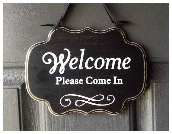 Items Similar To Welcome Sign, Welcome Please Come In Sign, Elegant Font,  Front Door Sign, Custom Colors On Wood On Etsy