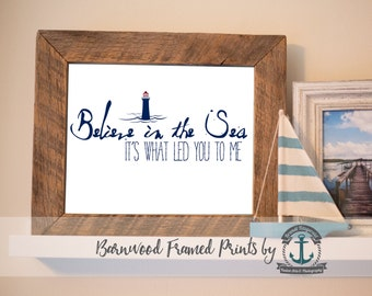 Believe in the Sea - Reclaimed Barnwood Framed Print - Ready to Hang - Sizes at Dropdown