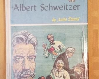 "Landmark Book Series #W-33 ""The Story of Albert Schweitzer"" by Anita Daniel"